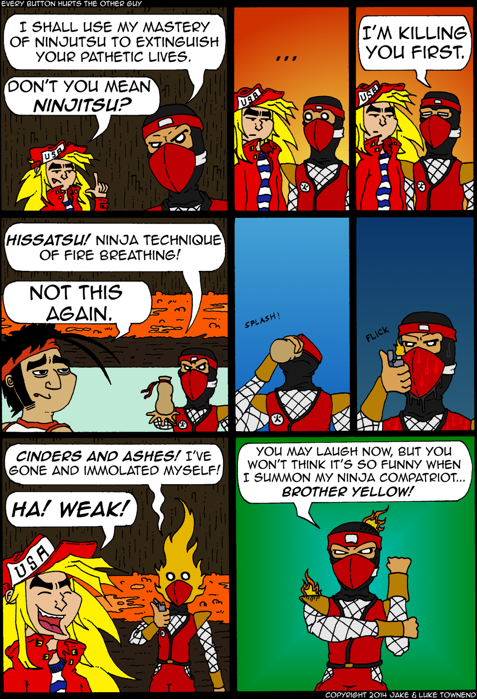 """Ninja Red and I share a personal bugbear in this whole """"ninjutsu"""" thing"""